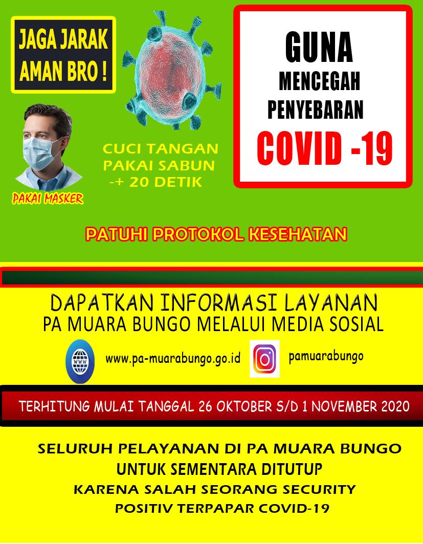 Terhitung Mulai Tanggal 26 Oktober s/d 01 November 2020 Seluruh Pelayanan di PA Muara Bungo ditutup